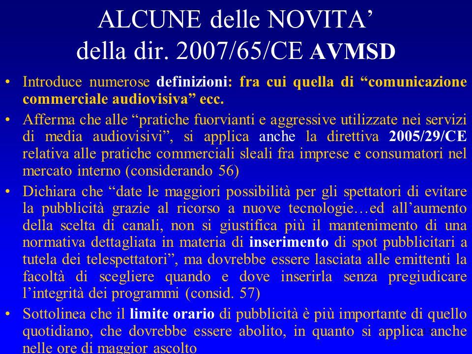 ALCUNE delle NOVITA' della dir. 2007/65/CE AVMSD