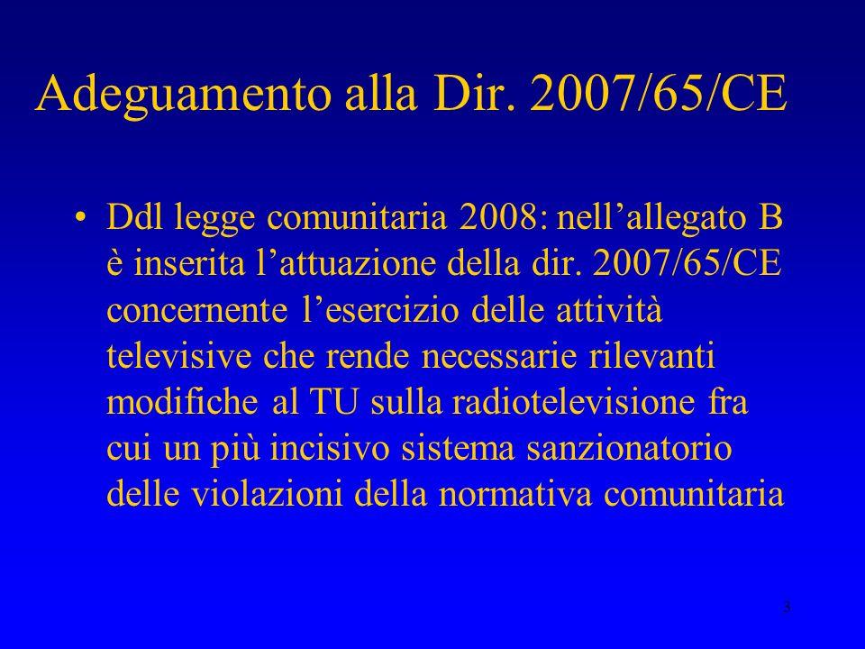 Adeguamento alla Dir. 2007/65/CE