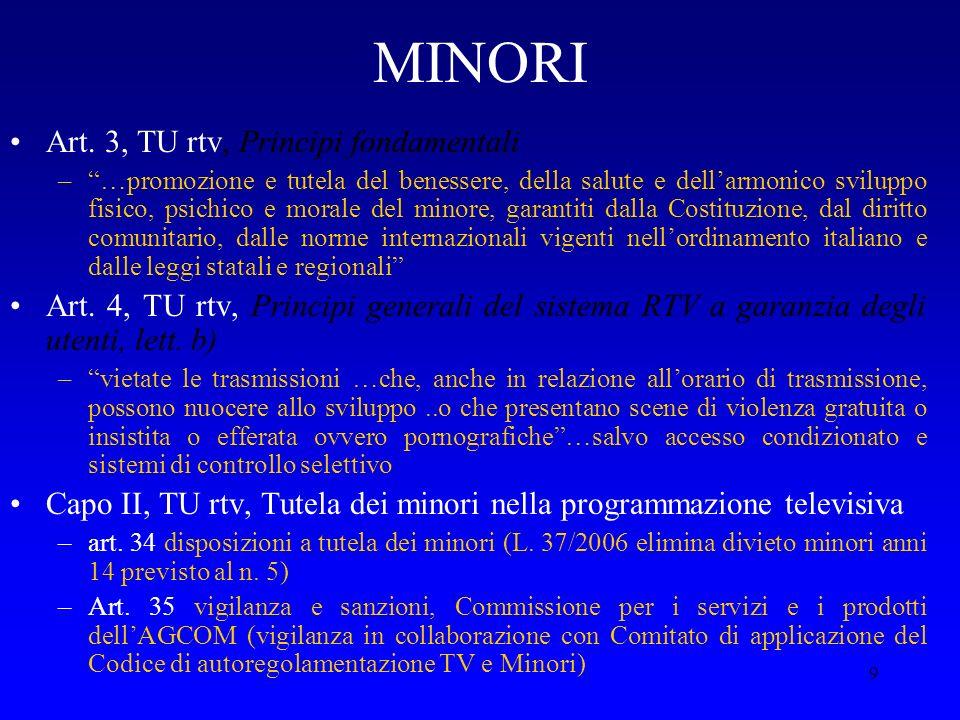 MINORI Art. 3, TU rtv, Principi fondamentali