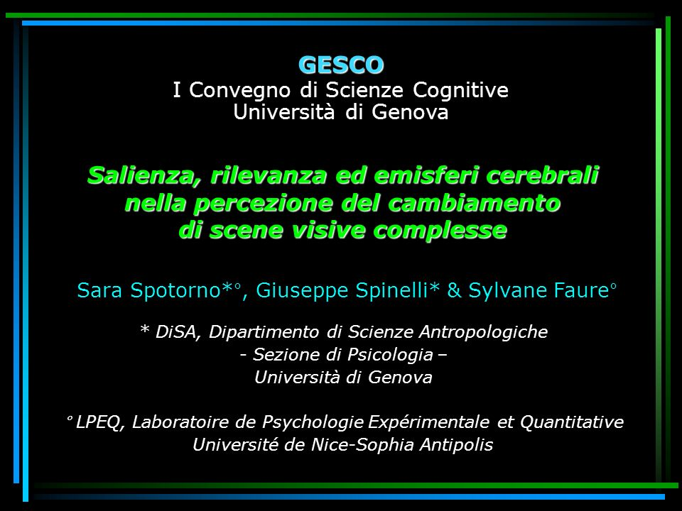 Sara Spotorno*°, Giuseppe Spinelli* & Sylvane Faure°