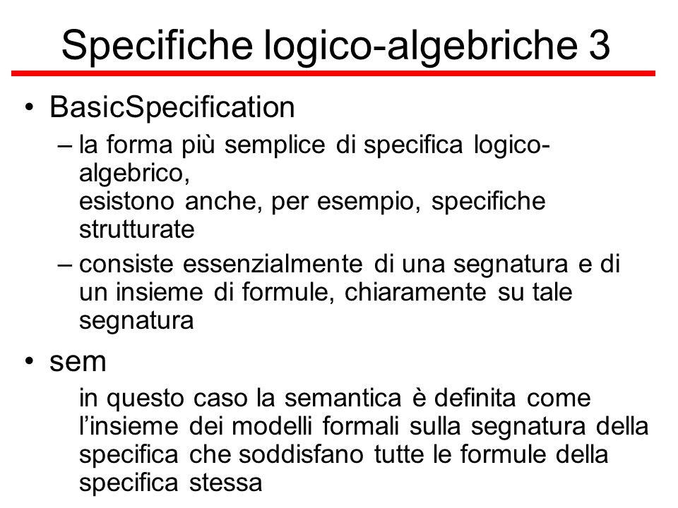 Specifiche logico-algebriche 3