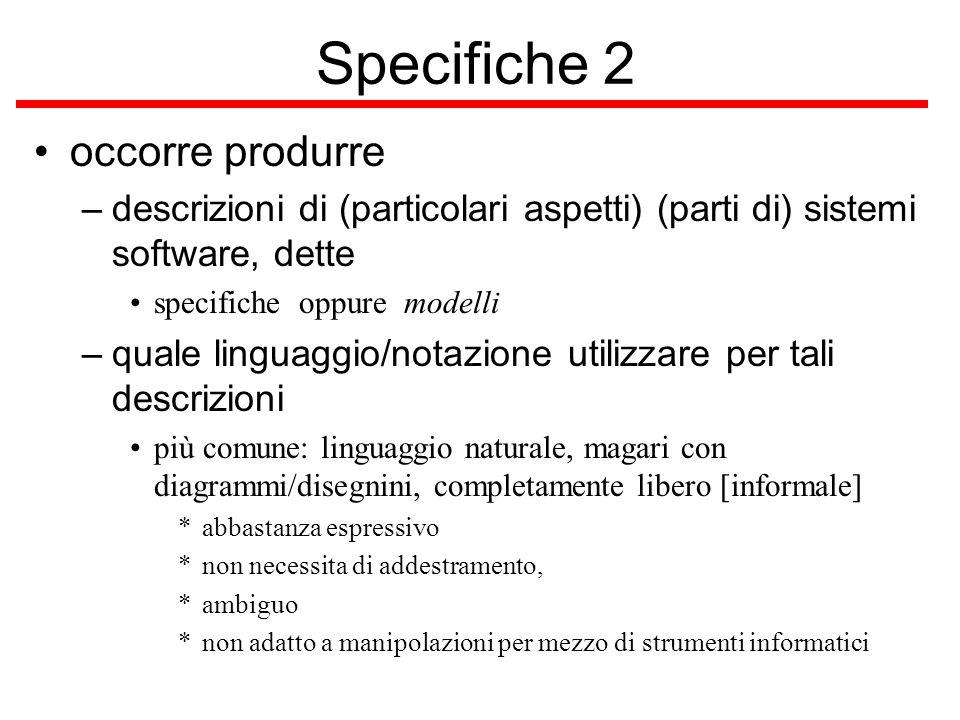 Specifiche 2 occorre produrre