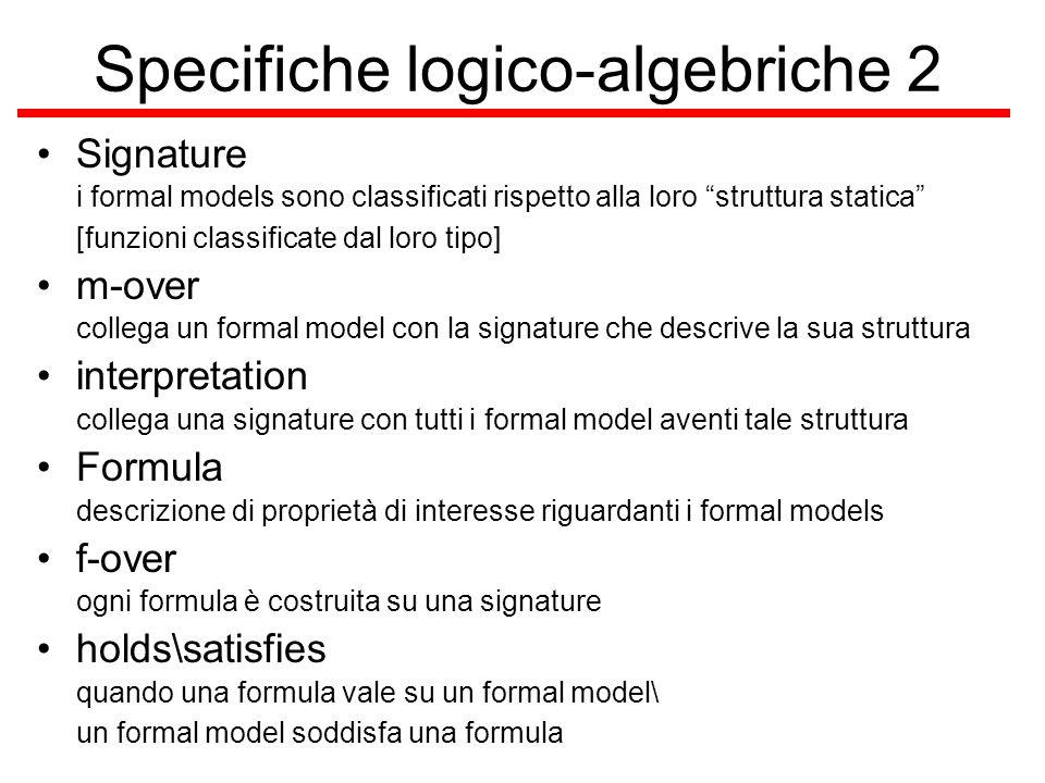 Specifiche logico-algebriche 2