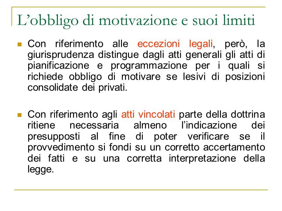 L'obbligo di motivazione e suoi limiti