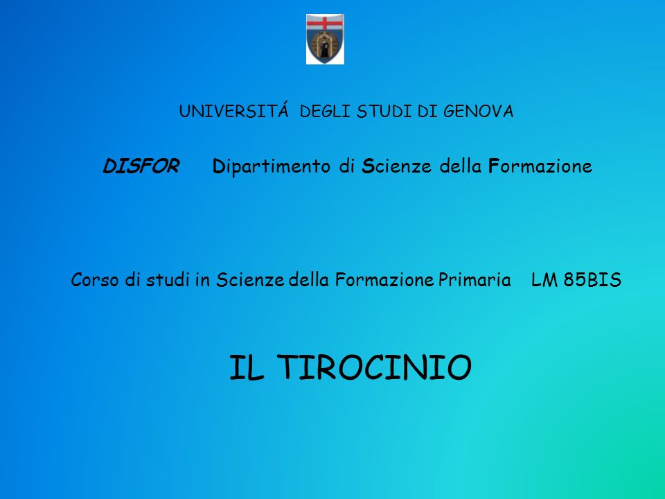 IL TIROCINIO DISFOR Dipartimento di Scienze della Formazione