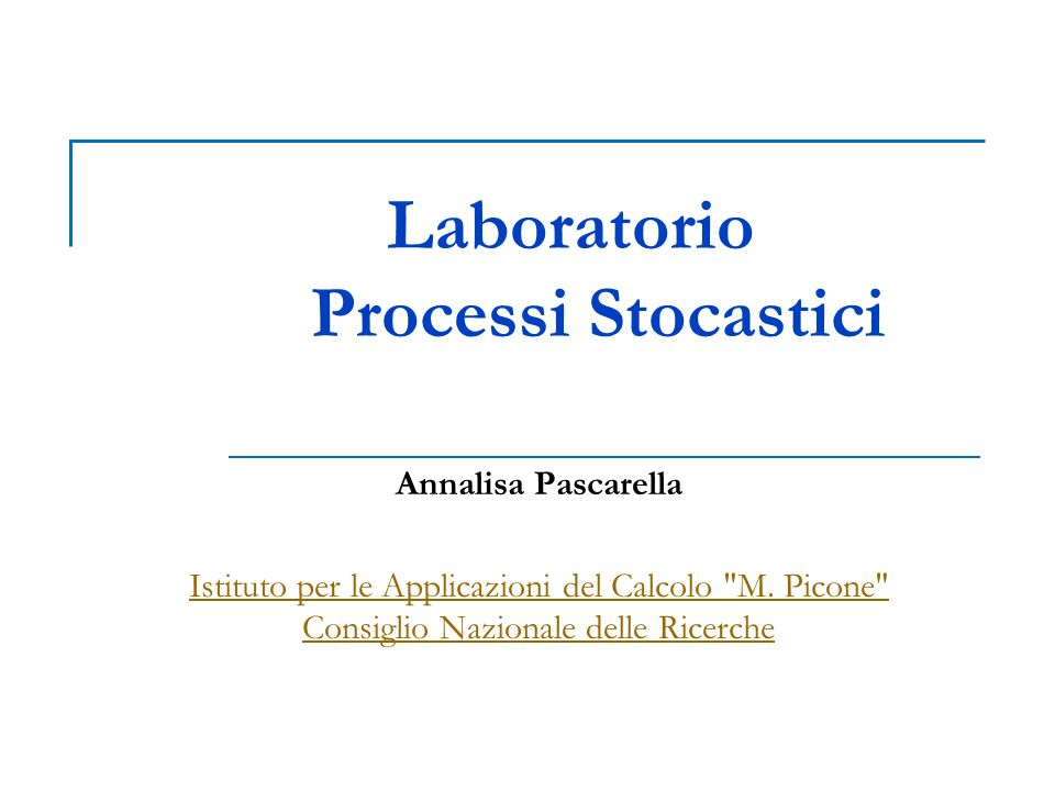 Laboratorio Processi Stocastici