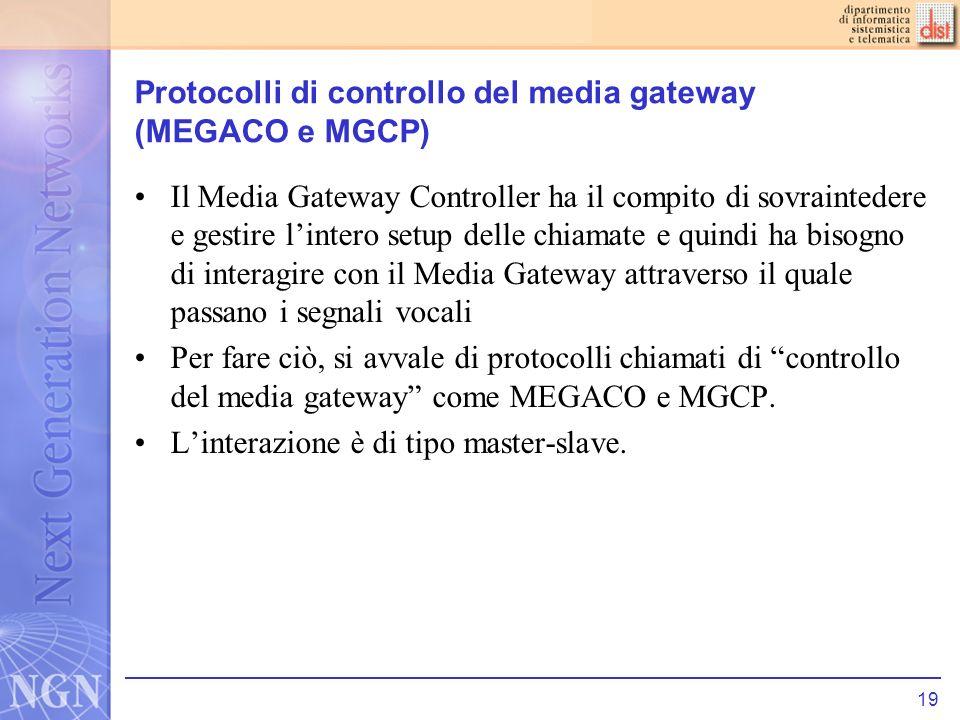 Protocolli di controllo del media gateway (MEGACO e MGCP)
