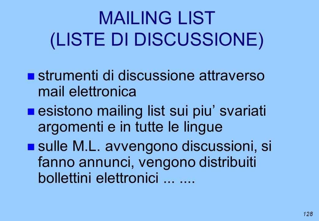 MAILING LIST (LISTE DI DISCUSSIONE)