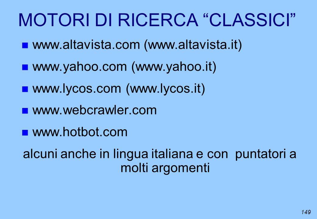 MOTORI DI RICERCA CLASSICI