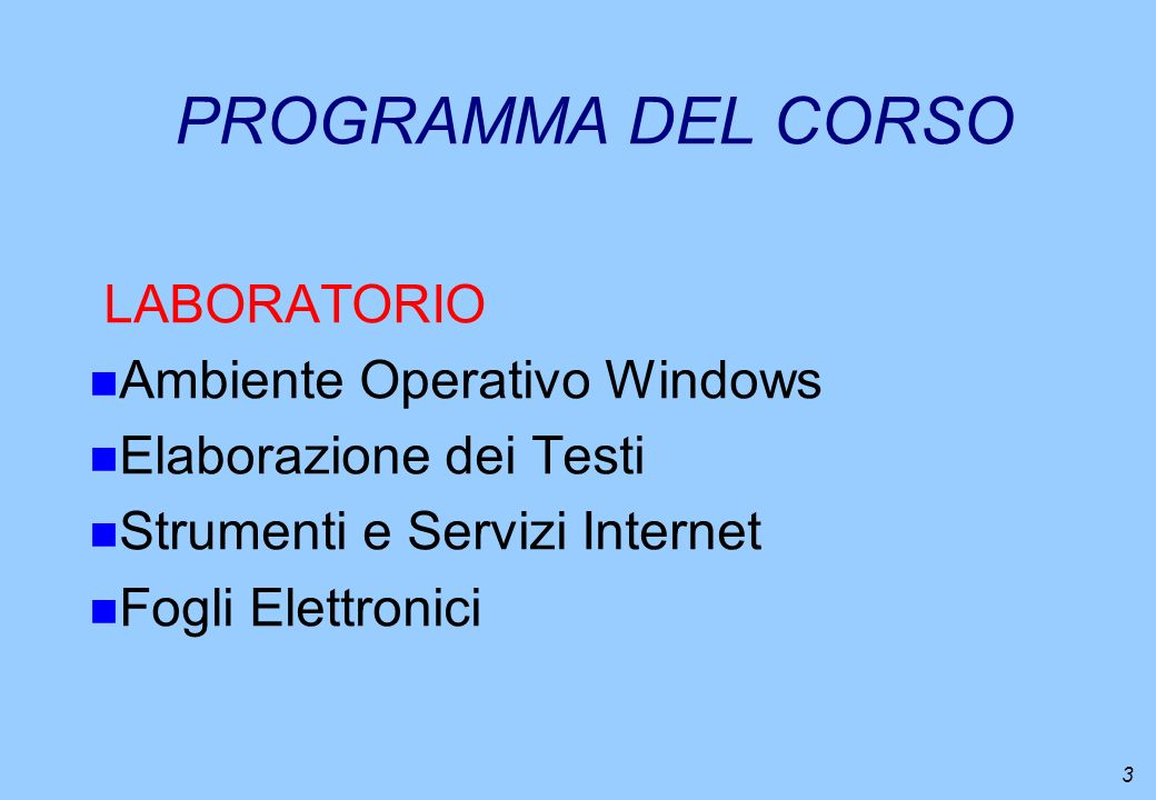 PROGRAMMA DEL CORSO LABORATORIO Ambiente Operativo Windows