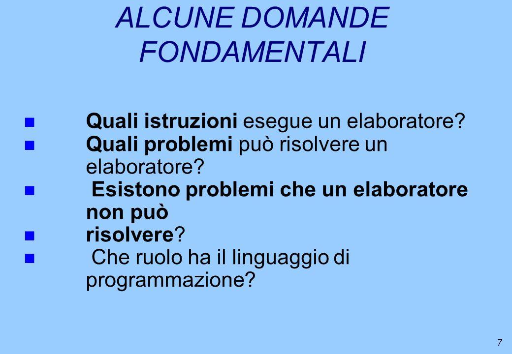 ALCUNE DOMANDE FONDAMENTALI