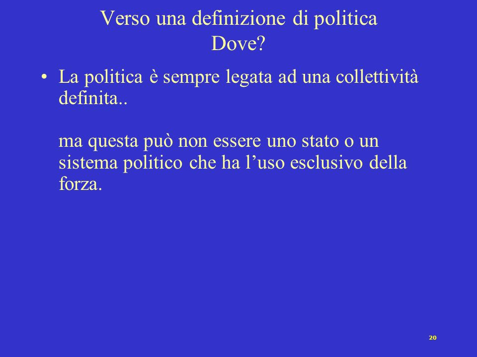 Verso una definizione di politica Dove