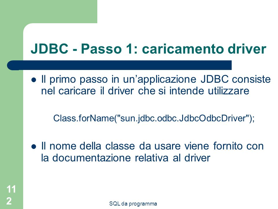 JDBC - Passo 1: caricamento driver