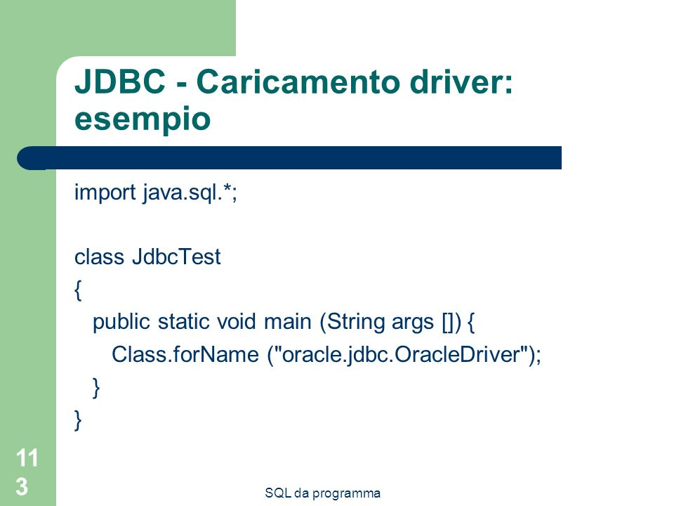 JDBC - Caricamento driver: esempio