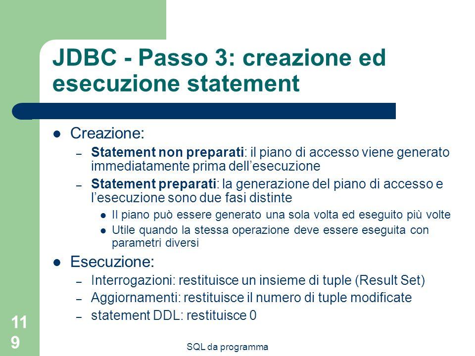 JDBC - Passo 3: creazione ed esecuzione statement