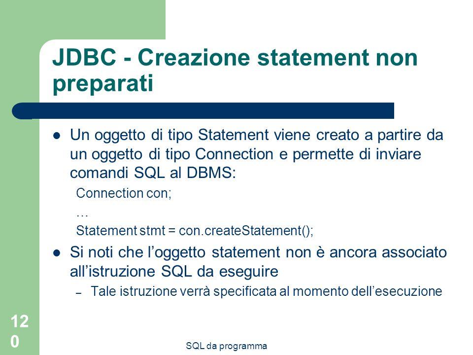 JDBC - Creazione statement non preparati