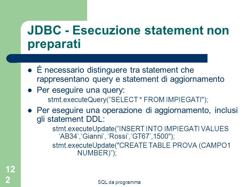 JDBC - Esecuzione statement non preparati