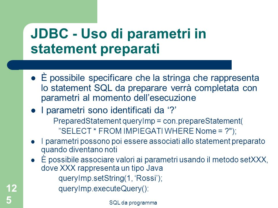 JDBC - Uso di parametri in statement preparati