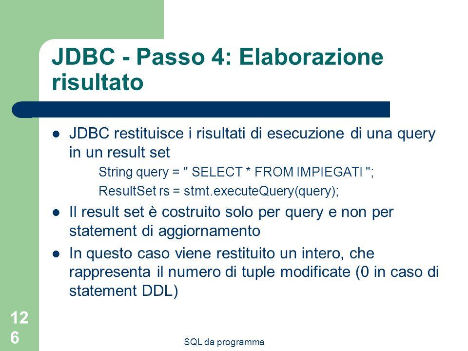 JDBC - Passo 4: Elaborazione risultato