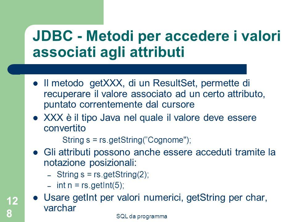 JDBC - Metodi per accedere i valori associati agli attributi