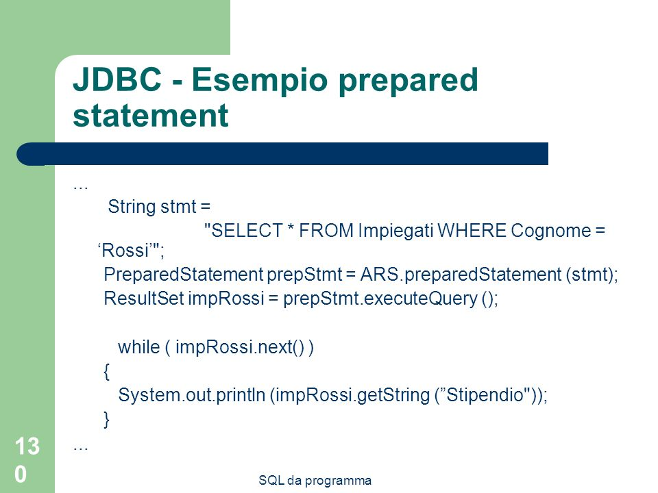 JDBC - Esempio prepared statement