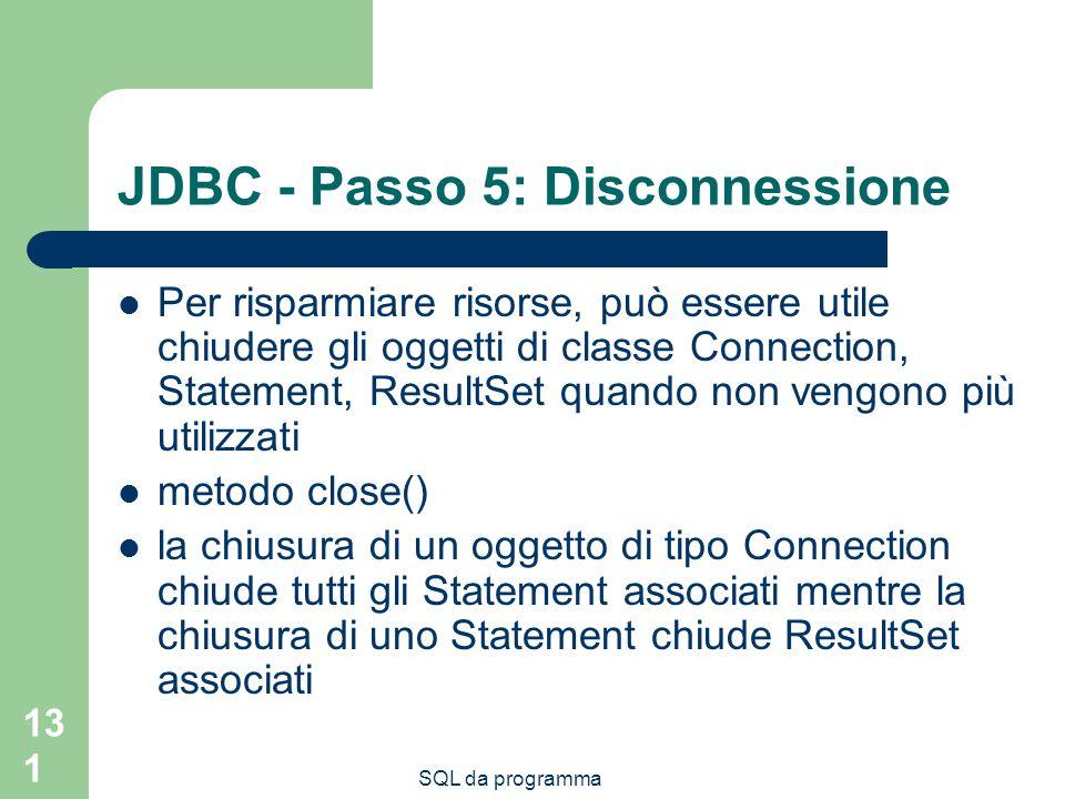 JDBC - Passo 5: Disconnessione