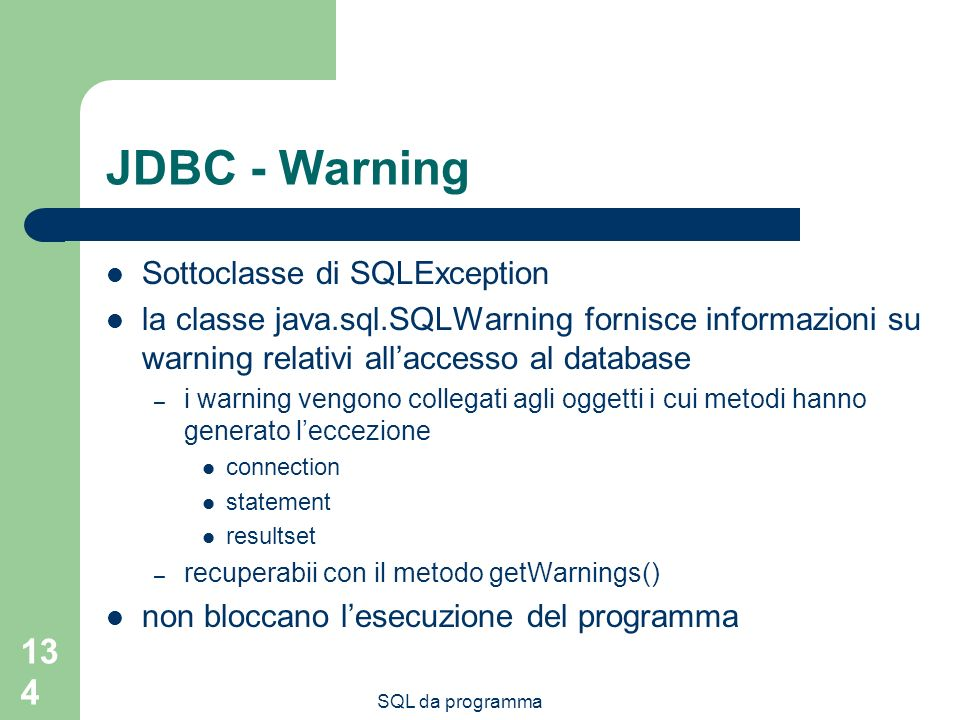JDBC - Warning Sottoclasse di SQLException