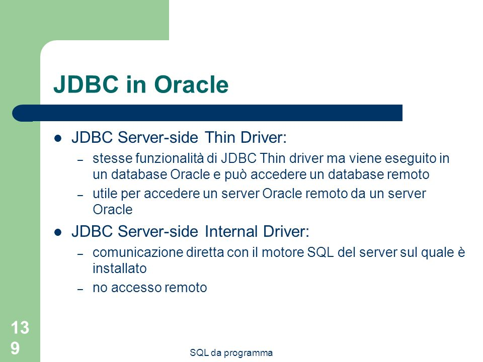 JDBC in Oracle JDBC Server-side Thin Driver: