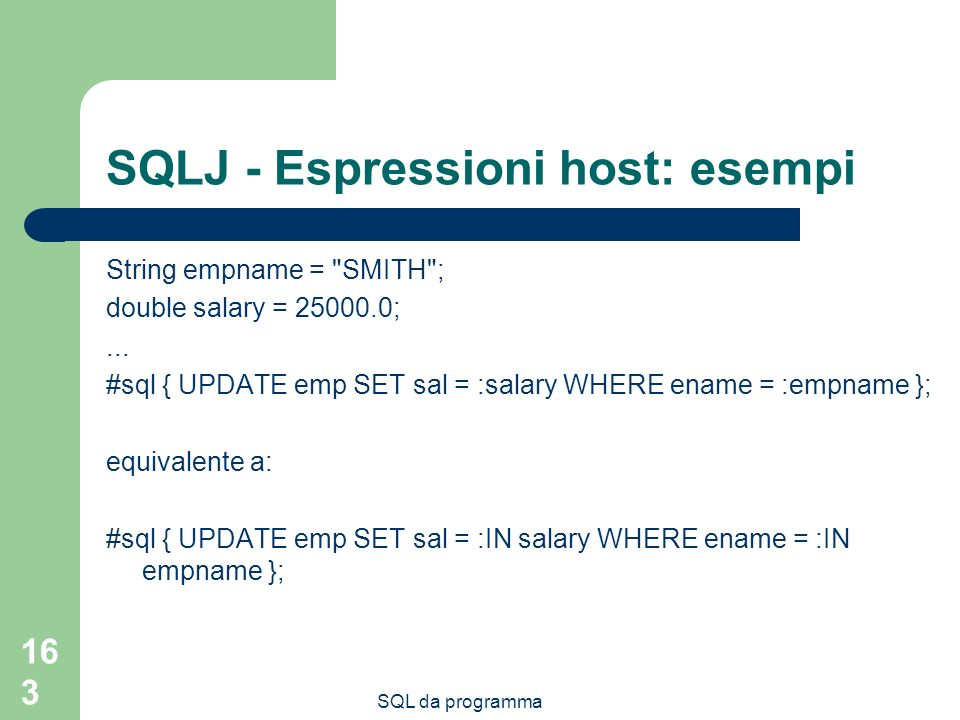 SQLJ - Espressioni host: esempi