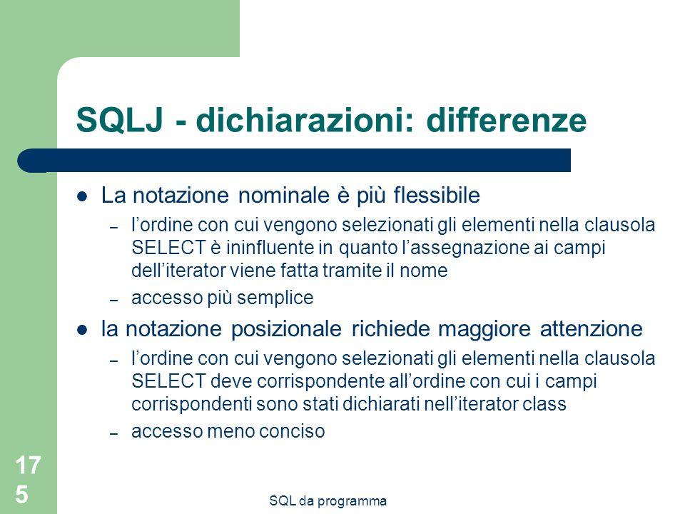 SQLJ - dichiarazioni: differenze
