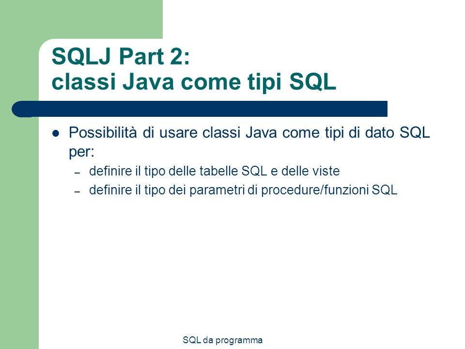 SQLJ Part 2: classi Java come tipi SQL