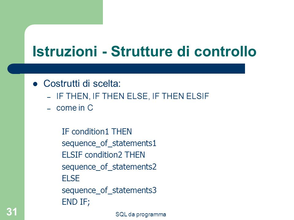 Istruzioni - Strutture di controllo