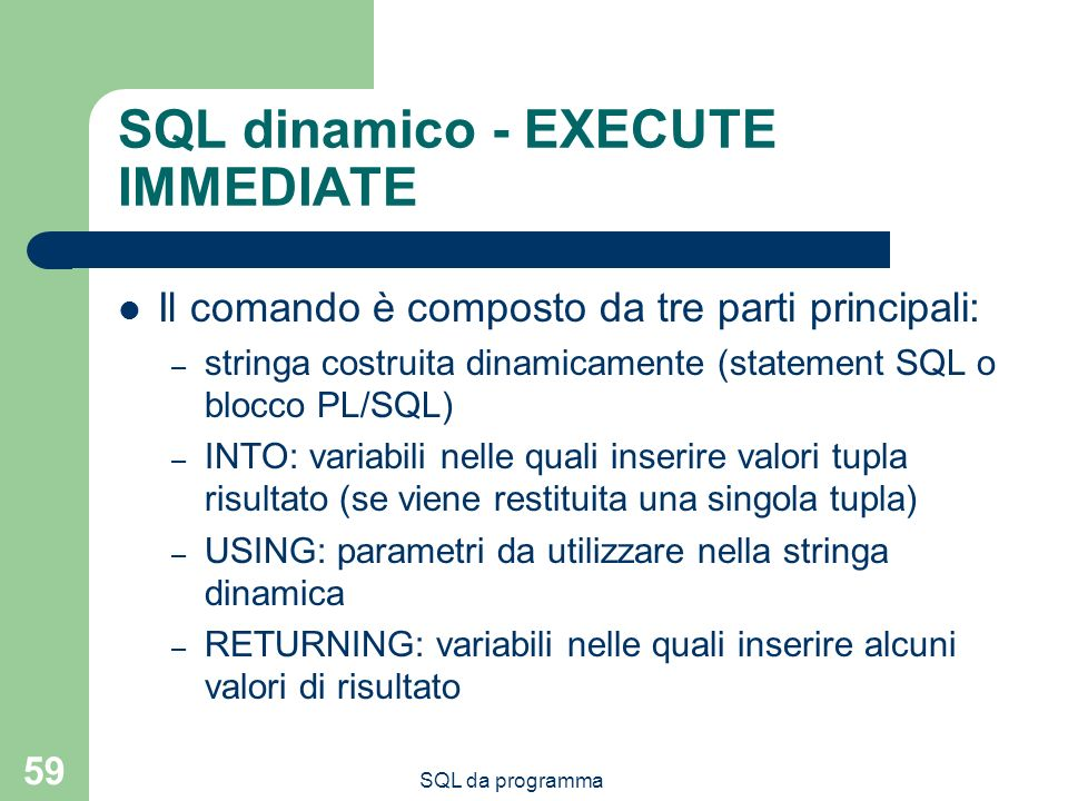 SQL dinamico - EXECUTE IMMEDIATE