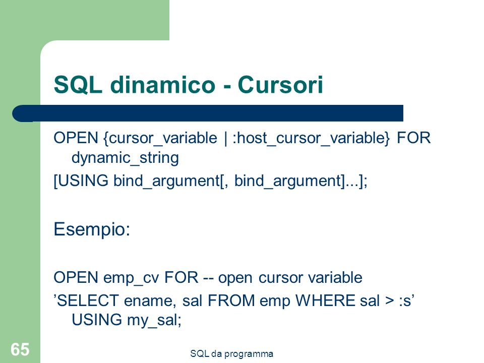 SQL dinamico - Cursori Esempio: