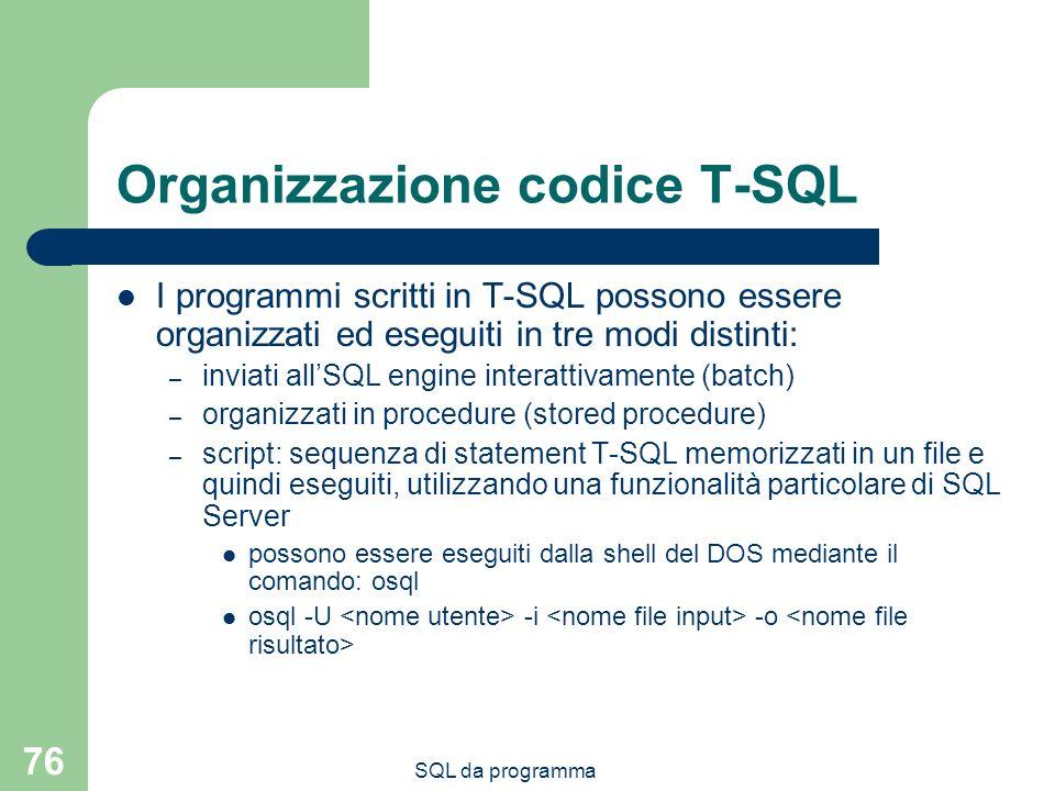 Organizzazione codice T-SQL