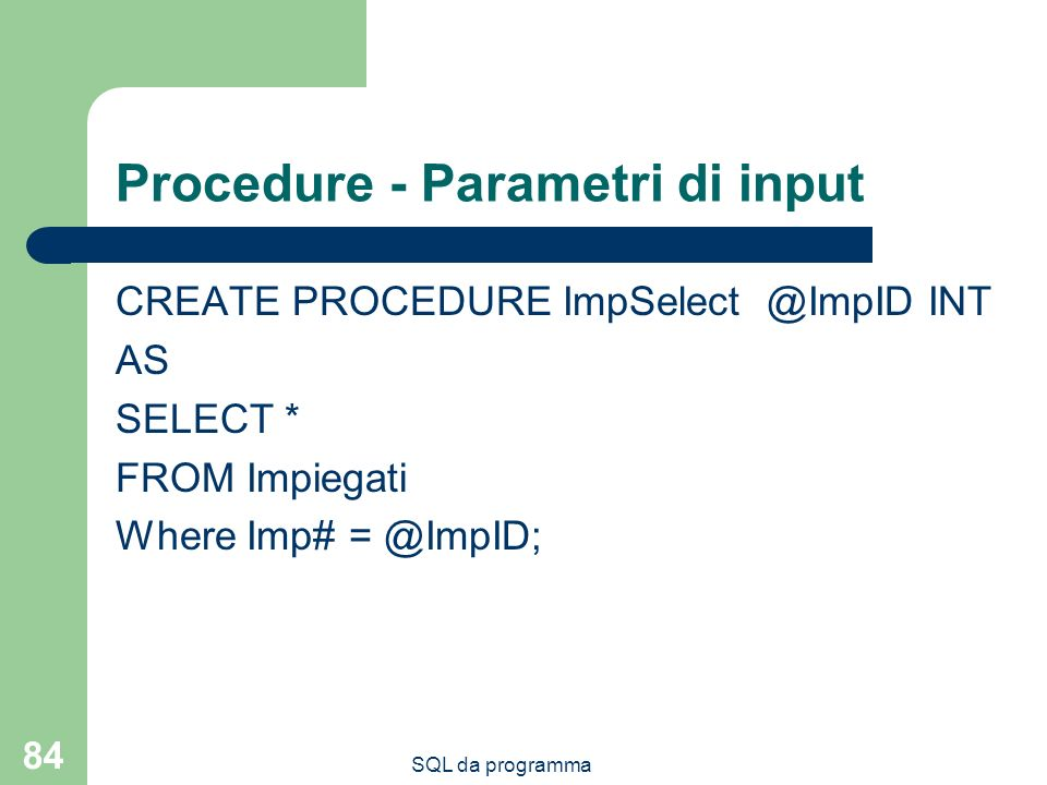 Procedure - Parametri di input