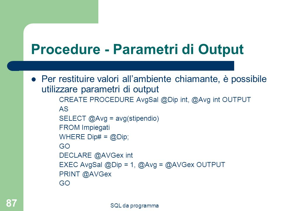 Procedure - Parametri di Output
