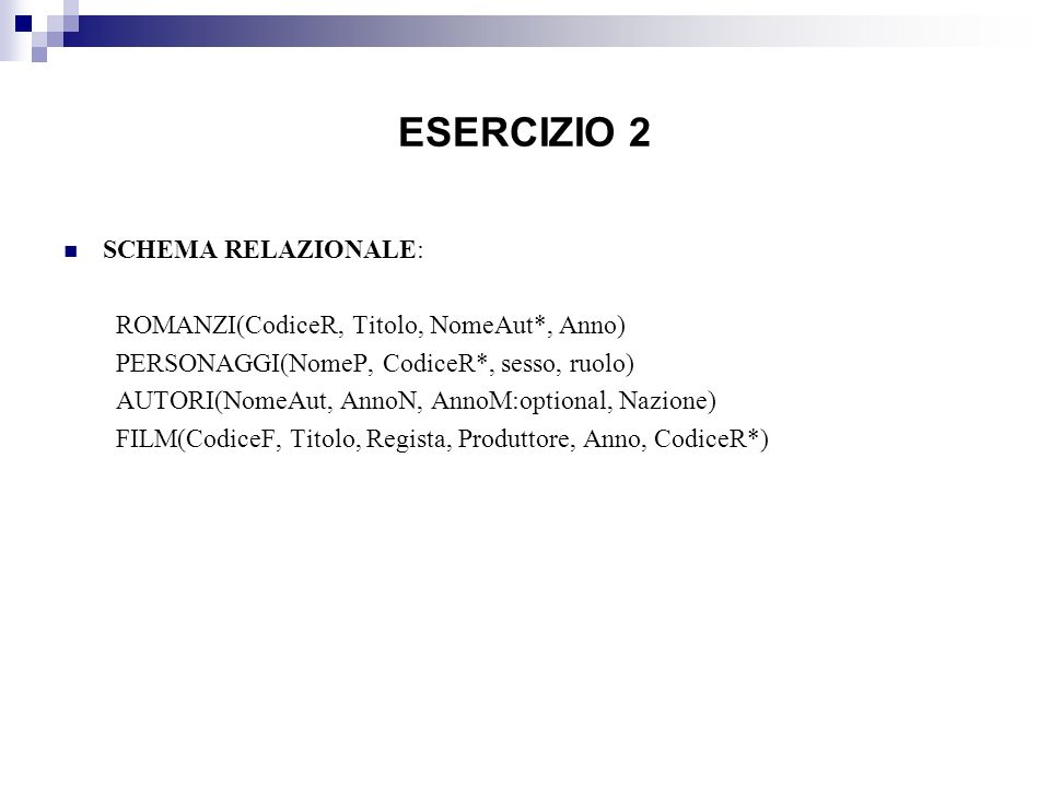 ESERCIZIO 2 SCHEMA RELAZIONALE:
