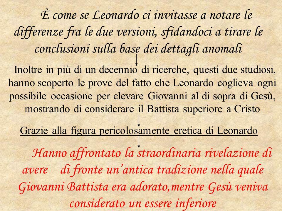 Grazie alla figura pericolosamente eretica di Leonardo