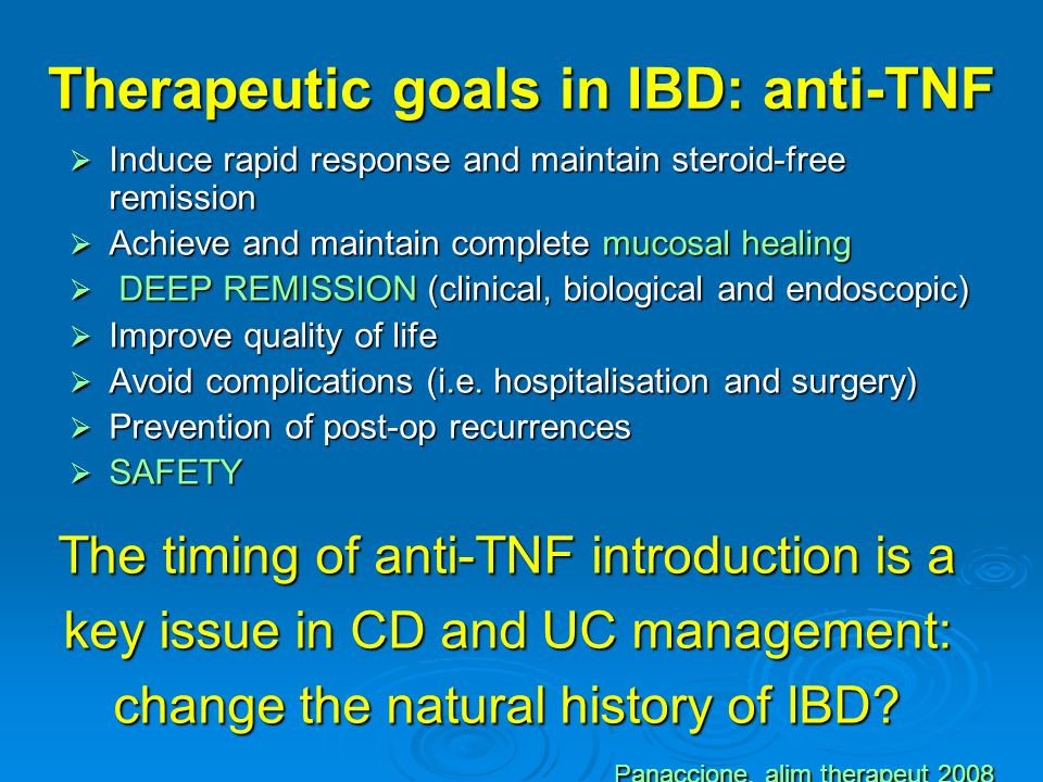 Therapeutic goals in IBD: anti-TNF