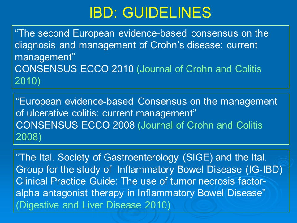 IBD: GUIDELINES The second European evidence-based consensus on the diagnosis and management of Crohn's disease: current management