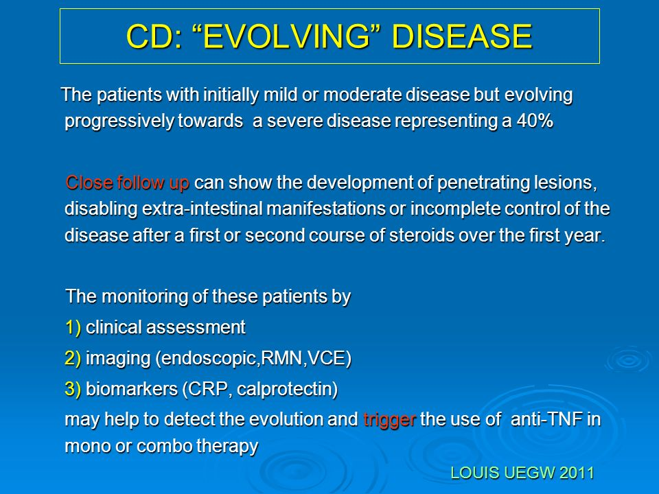 CD: EVOLVING DISEASE
