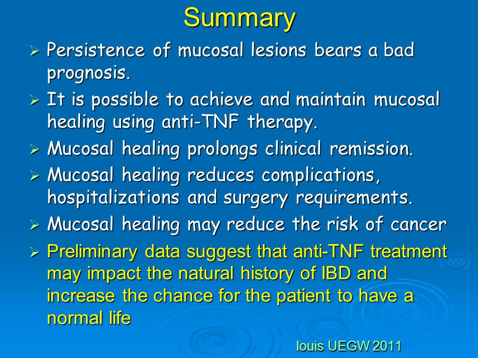 Summary Persistence of mucosal lesions bears a bad prognosis.