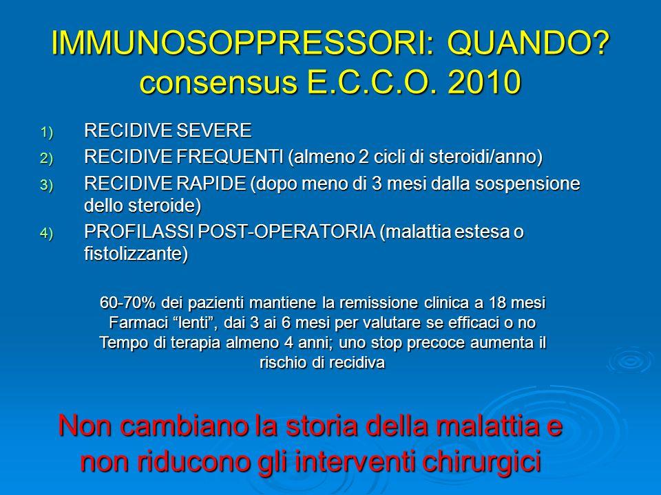 IMMUNOSOPPRESSORI: QUANDO consensus E.C.C.O. 2010