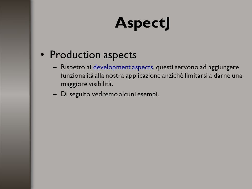 AspectJ Production aspects