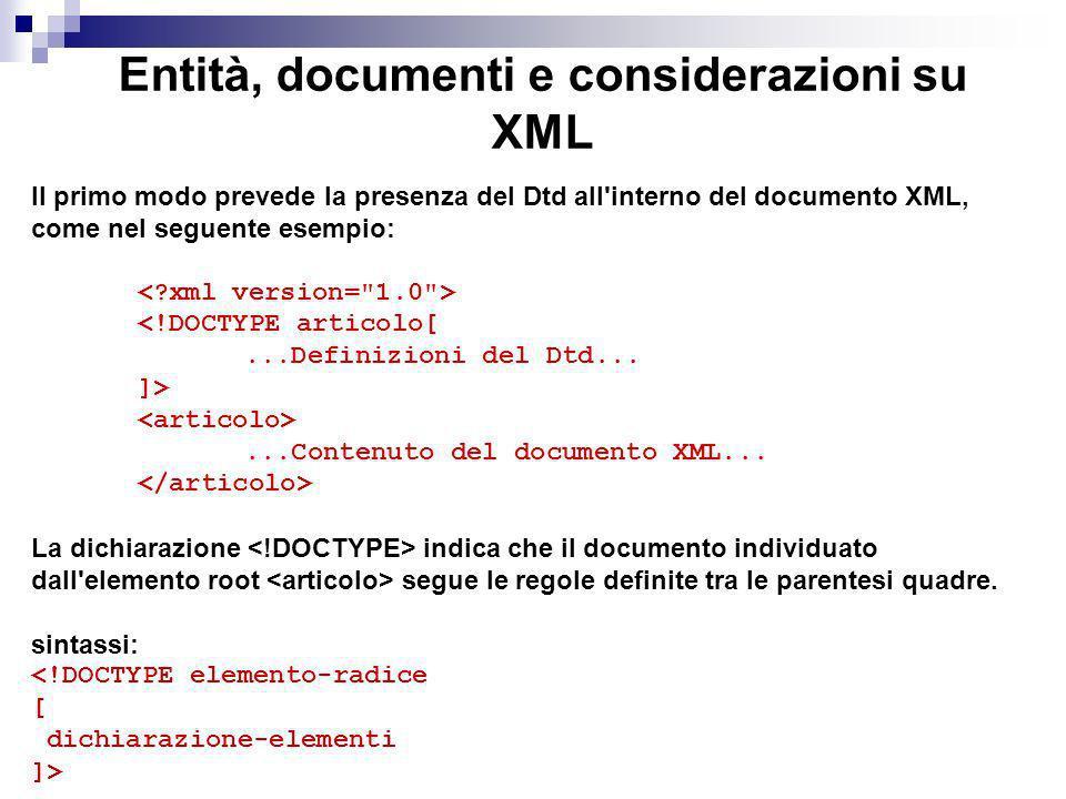 Entità, documenti e considerazioni su XML