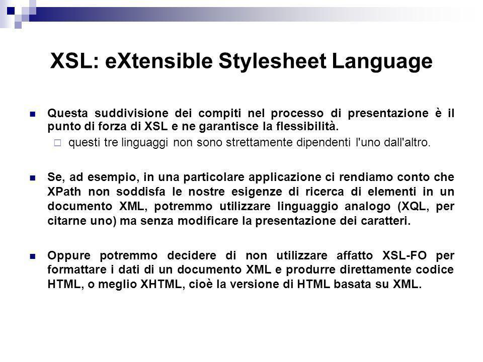 XSL: eXtensible Stylesheet Language