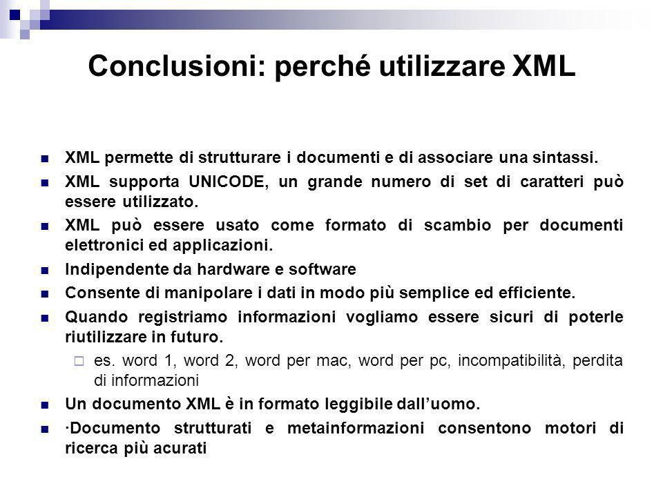 Conclusioni: perché utilizzare XML