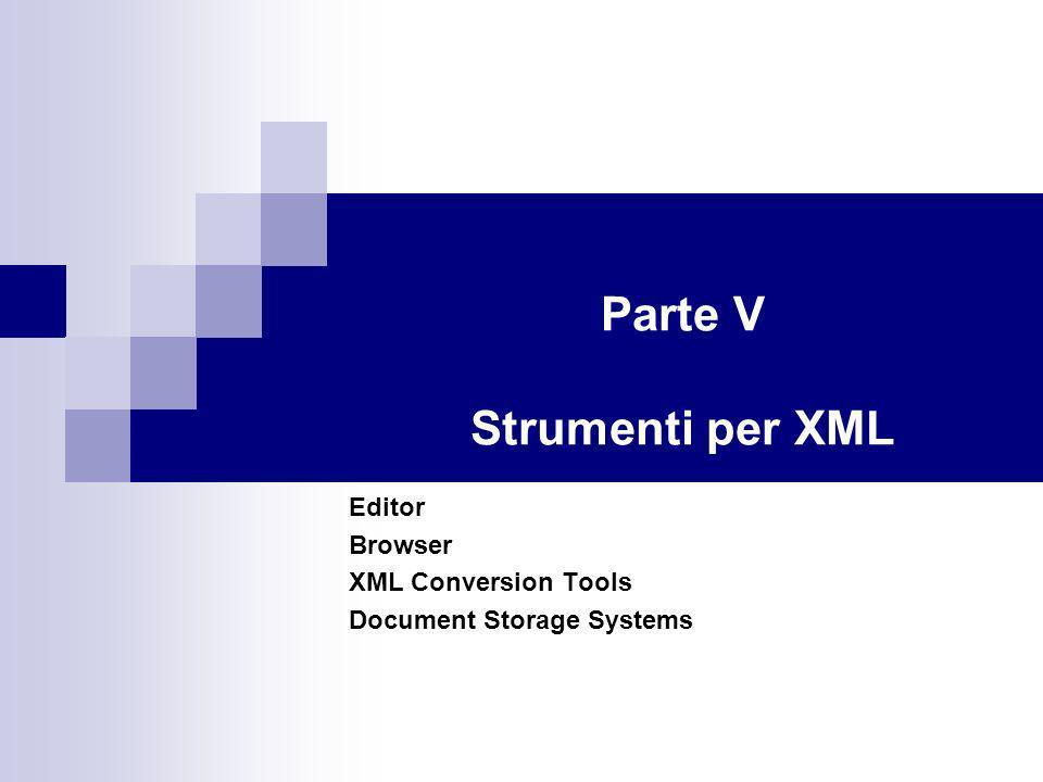 Parte V Strumenti per XML