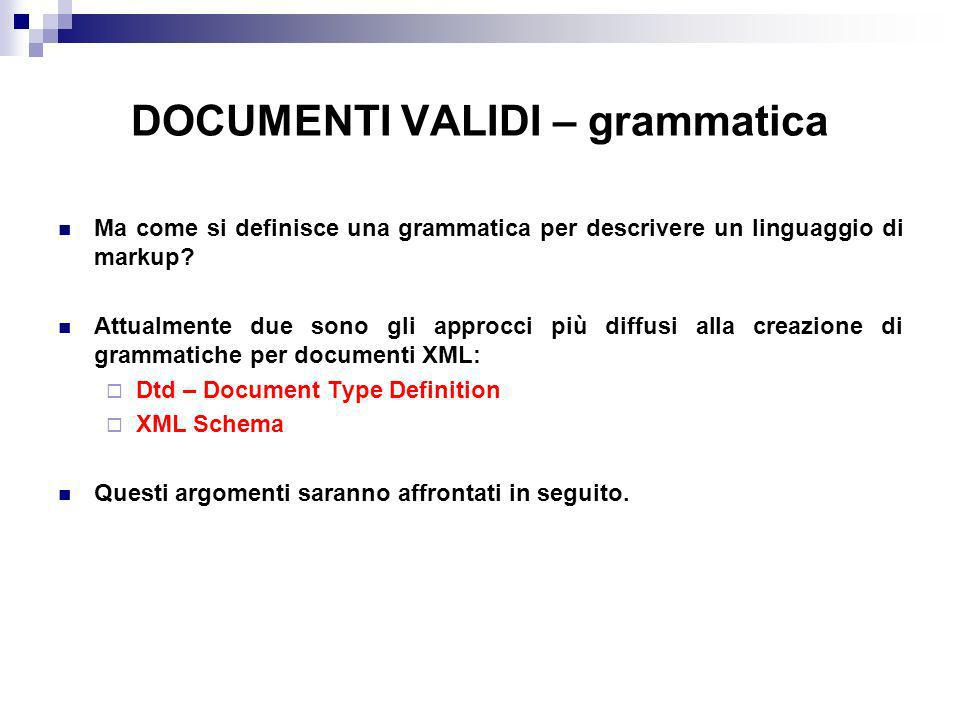 DOCUMENTI VALIDI – grammatica